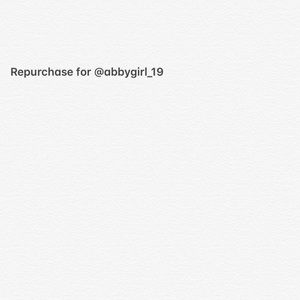 Repurchase for @abbygirl_19
